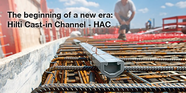 Hilti Cast-in Channel : HAC